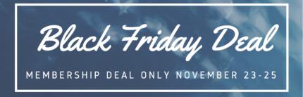 Black Friday Membership Deal