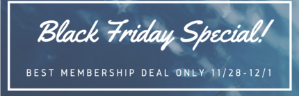 Black Friday Membership Deal